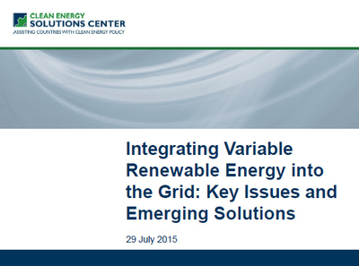 Slideshow - Integrating Variable Renewable Energy into the Grid: Key Issues and Emerging Solutions