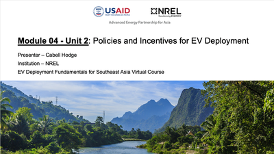 Module 4, Unit 2 — Policies and Incentives for EV Deployment